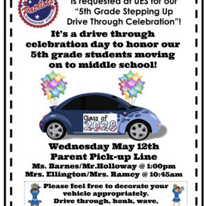 """5th Grade """"Stepping Up"""" Drive Through Celebration- May 12th"""