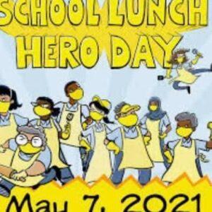 School Lunch Hero Day, 2021